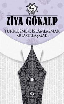 turklesmek-islamlasmak-muasirlasmakcdce0878d81d9400c3e25b7a6038fc02