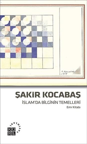 islam-da-bilginin-temelleri-emr-kitabi-kitabi-sakir-kocabas-Front-1