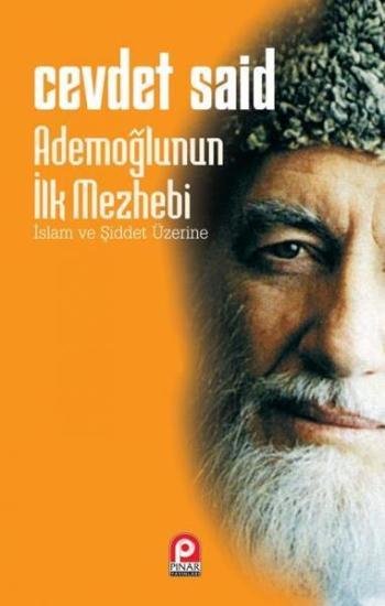 Cevdet Said-Ademoğlunun İlk Mezhebi